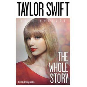 Taylor Swift: The Whole Story (Paperback – Illustrated)